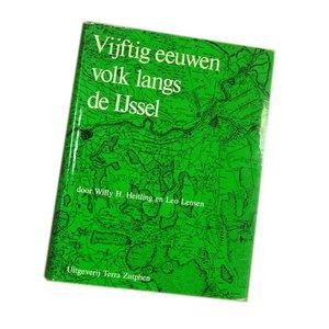 Vijftig eeuwen volk langs de IJssel