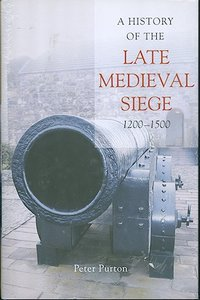 A history of the early and late medieval siege